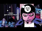 PBR Streetgang - Ferric feat.Danielle Moore (Official Audio)