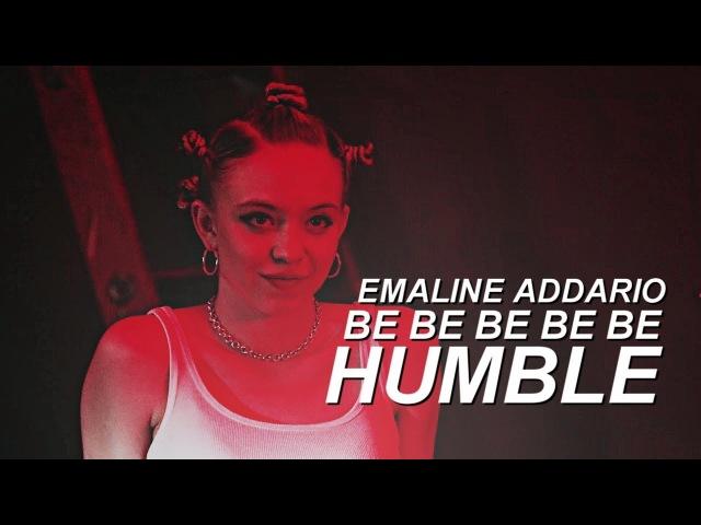 Emaline Addario [HUMBLE]