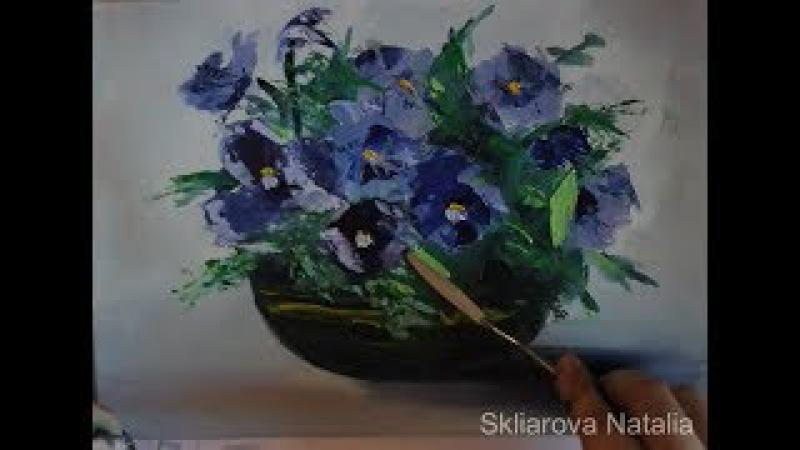 Живопись маслом. Цветы в вазе мастихином. Мастер-Класс. Полный Видеоурок.