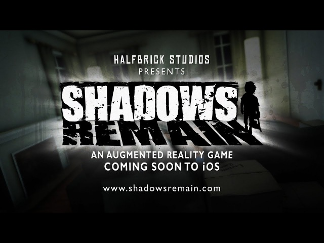 Shadows Remain - Teaser - Augmented Reality Game