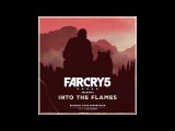 9. Oh the Bliss | Far Cry 5 Presents Into The Flames OST