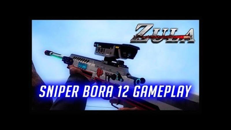 ZULA SNIPER BORA 12 GAMEPLAY