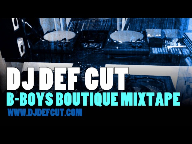DJ Def Cut - B-Boys Boutique (Mixtape)