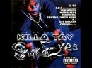 Killa Tay-So Serious(Feat Brotha Lynch Hung,Marvaless)