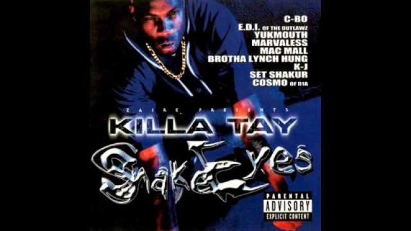 Killa Tay So Serious Feat Brotha Lynch Hung Marvaless