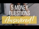 5 Money Questions You Were Afraid To Ask