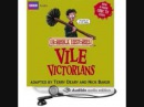 Horrible Histories The Vile Victorians 01