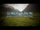 Lords of Iron Celtic metal