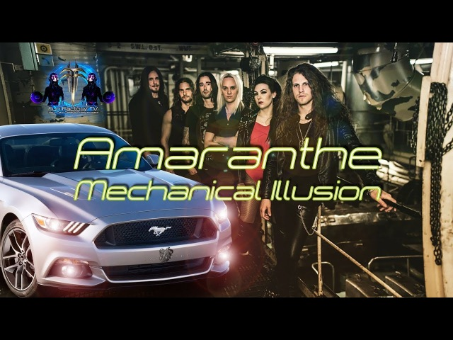 Amaranthe - Mechanical Illusion