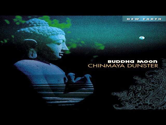 Chinmaya Dunster-Buddha Moon FULL ALBUM
