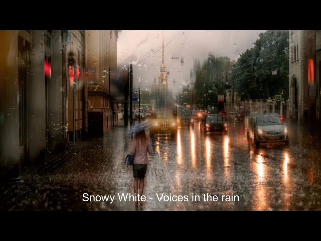 Snowy White - Voices in the rain
