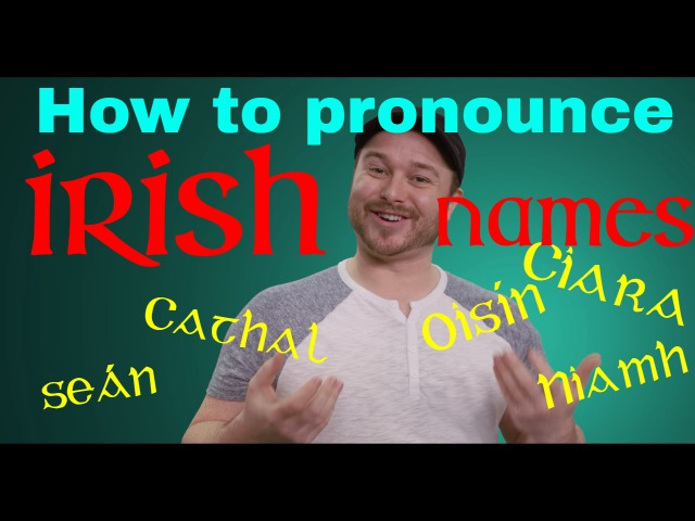 How to Pronounce Irish Names 🗣️👂🇮🇪☘️ (and other Irish words) A quick guide