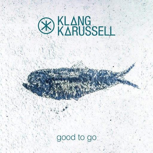 Klangkarussell альбом Good To Go