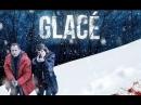 Лёд Glacé S01E03 на русском