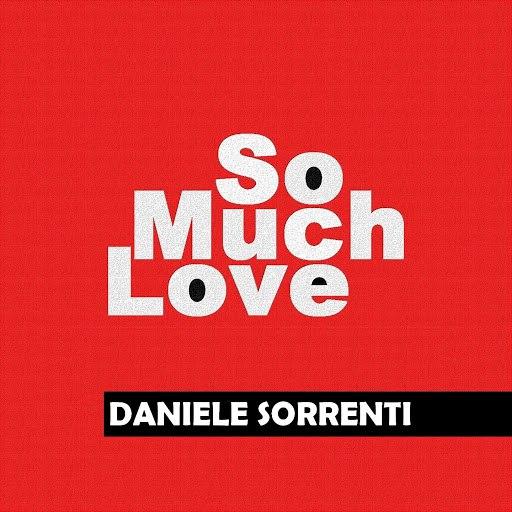 Daniele Sorrenti альбом So Much Love