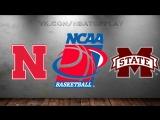 Nebraska Cornhuskers vs Mississippi State Bulldogs | 14.03.2018 | NIT | 1st Round | NCAAM 2017-2018