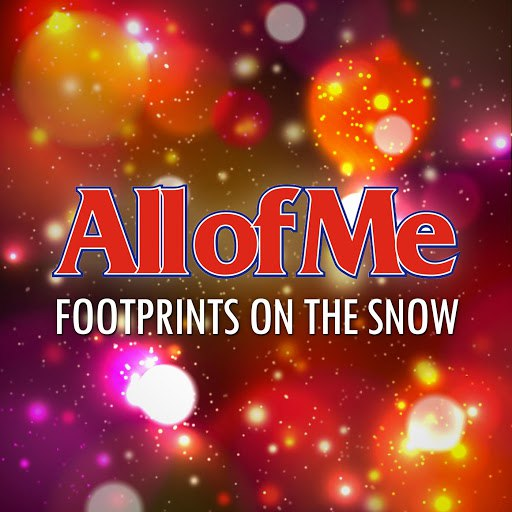 All Of Me альбом FOOTPRINTS ON THE SNOW