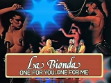 La Bionda - One For You, One For Me - ( Alta Calidad ) Full HD