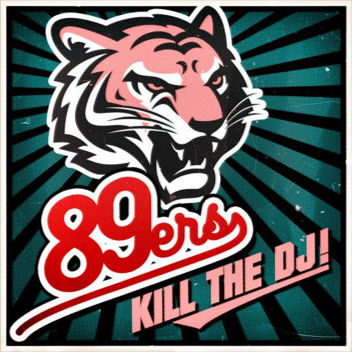 89ers альбом Kill the DJ!