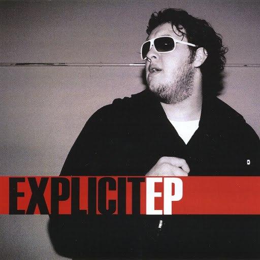 Explicit альбом Explicit - EP