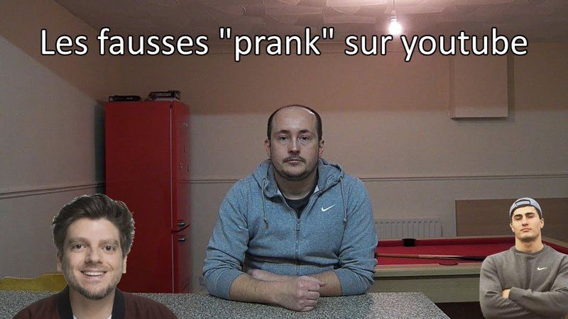 Les fausses prank sur youtube ( Greg Guillotin, IbraTV ...)