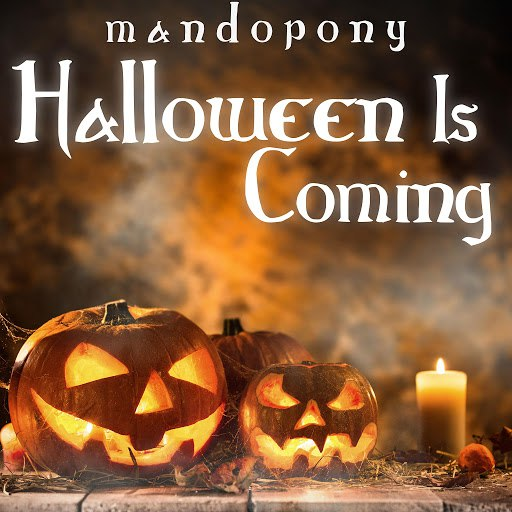 MandoPony альбом Halloween Is Coming