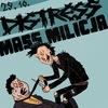 29.10 - Distress // MassMilicja