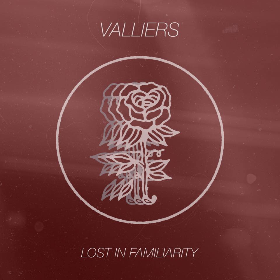 Valliers - Lost in Familiarity [EP] (2017)