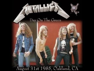 Metallica - Live At MTV's Day On The Green At Oakland Stadium.(31.08.1985) Металлика живой концерт