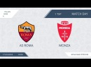 AFL18. Italy. Serie A. Day 1. Roma - Monza
