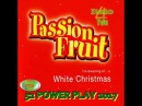 = POWER PLAY 2017 = Passion Fruit - I'm Dreaming Of A White Christmas