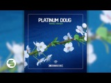 Platinum Doug - Sweat It Out (Original Club Mix)