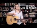 Как играть Let it snow - Frank Sinatra | Разбор и cover COrus Guitar Guide 60