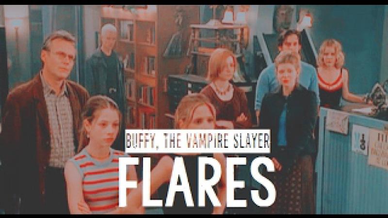 Buffy, the Vampire Slayer   FLARES