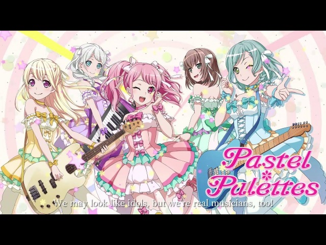 Introducing Pastel✽Palettes from BanG Dream! Girls Band Party!