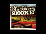 Blackberry Smoke Little Piece Of Dixie (Full Album)