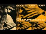 Paul Chambers - Chasin' The Bird