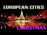 Top 10 European Cities to Celebrate Christmas