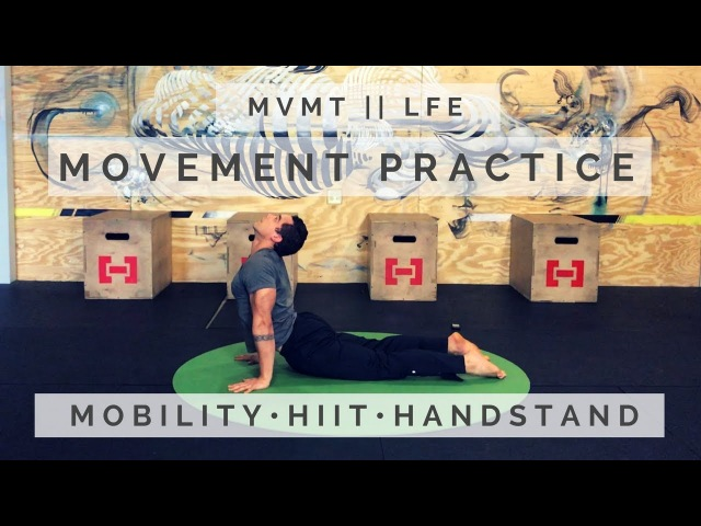 Free Movement Practice Mobility Series (Part 1)