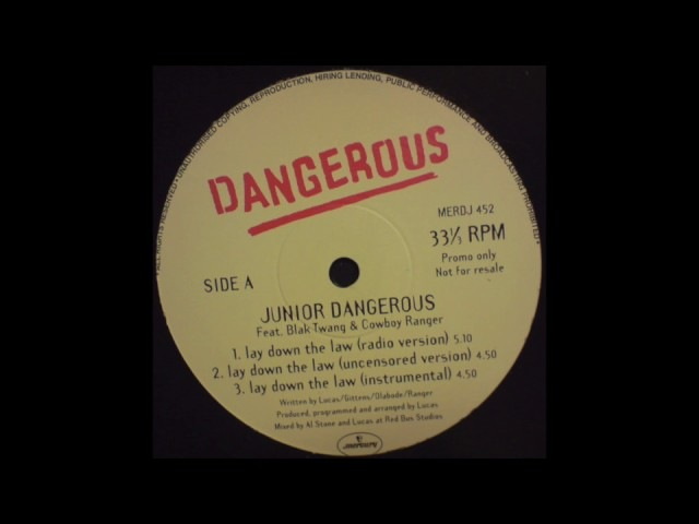 Junior Dangerous feat. Blak Twang Cowboy Ranger - Lay Down The Law (Uncensored Version)