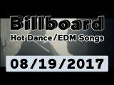 Billboard Hot DanceElectronicEDM Songs TOP 50 (August 19, 2017)