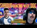 Shroud dancing in PUBG with Doc - PUBG: BEST FUNNY MOMENTS and Highlights 20