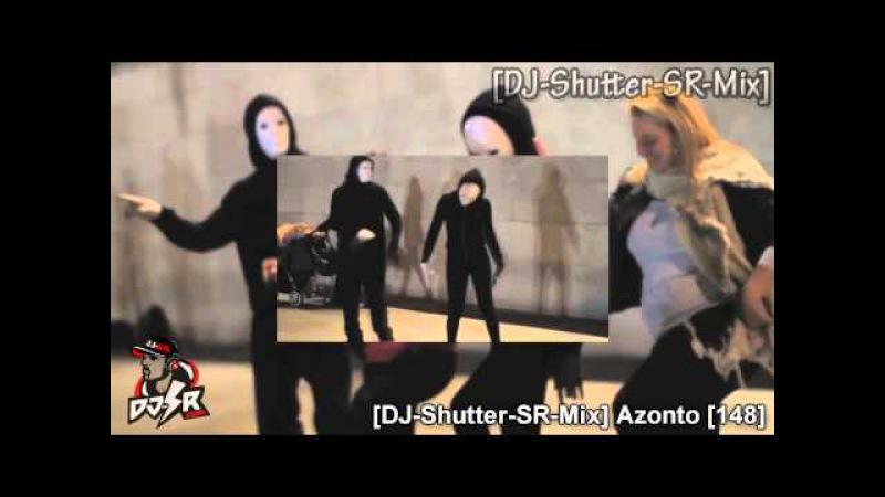 [DJ-Shutter-SR-Mix] Azonto [148]