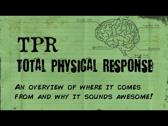 TPR - An Overview of Total Physical Response (Theory, History, Thoughts)