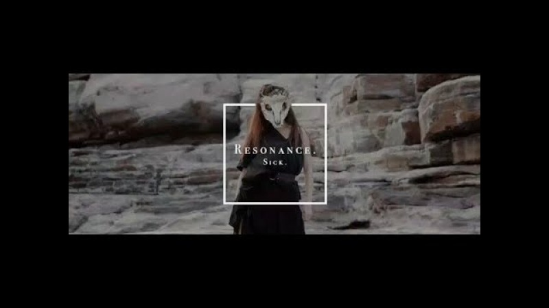 Sick. - Resonance. (Official Music Video)