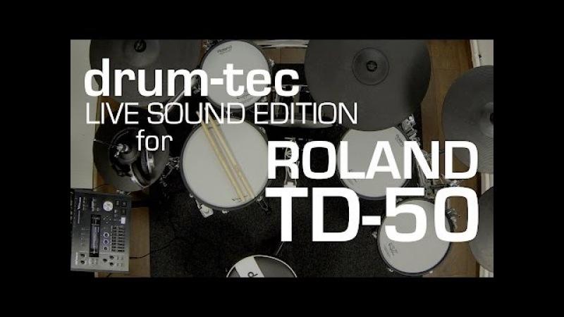 Roland TD-50 Live Sound Edition by drum-tec for TD-50KV, TD-50K TD-50DP (part1/2)