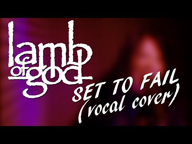 LAMB OF GOD - SET TO FAIL (VOCAL COVER) | БАГИРА | АЛЛА БУЛГАКОВА