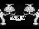 Desert Arabic Trap Music 2017 I Bass Bosted Car Mix I Middle East Trap I Club  Beat   Instrumental