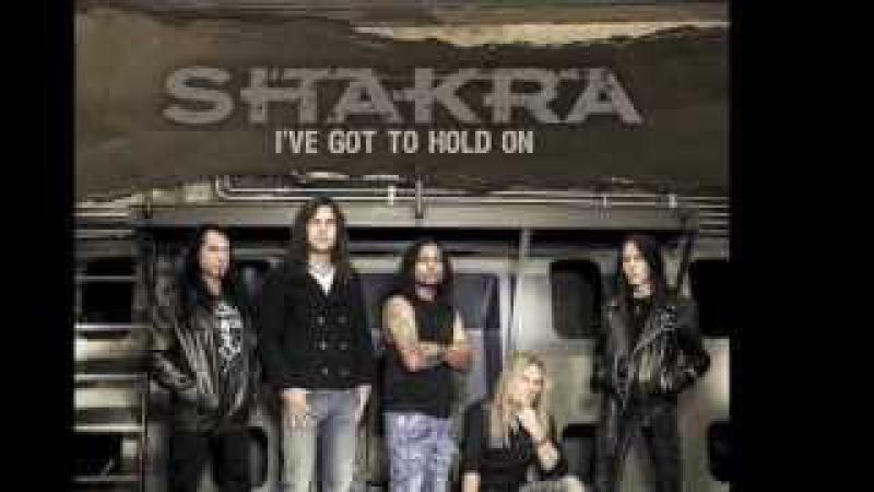 Shakra Single I've Got To Hold On