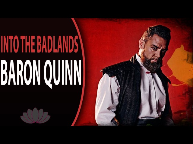 Baron Quinn Tribute || Into The Badlands [fanvid]